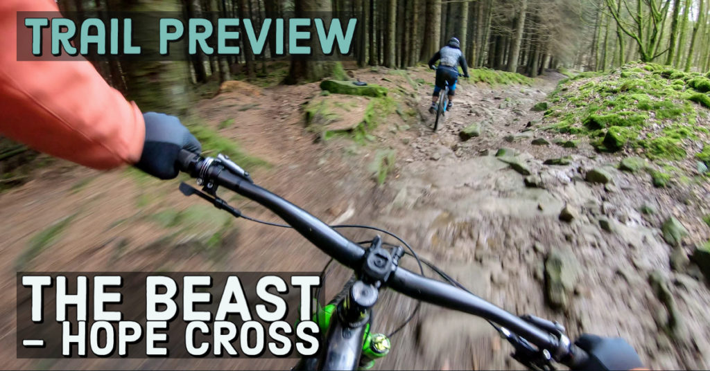 Trail Preview | The Beast – Hope Cross