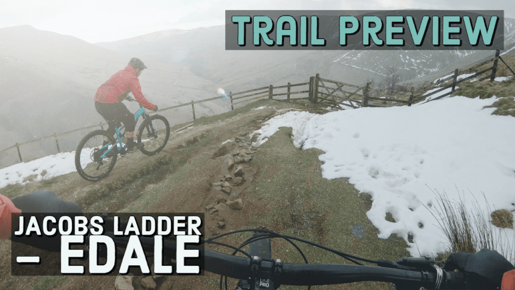 Trail Preview | Jacobs Ladder- Edale